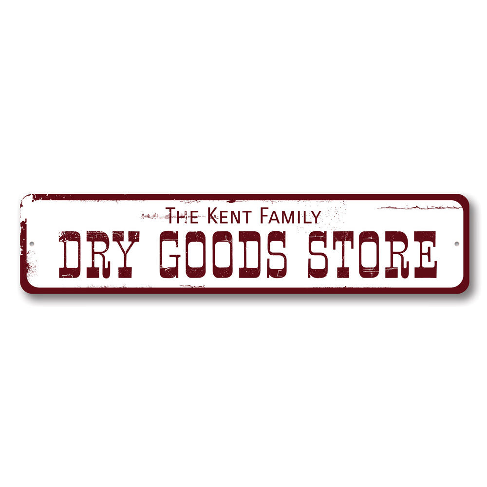 Dry Goods Store Sign Aluminum Sign