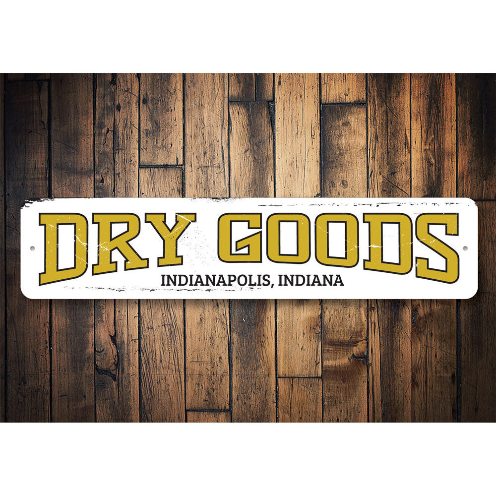 Dry Goods Sign Aluminum Sign