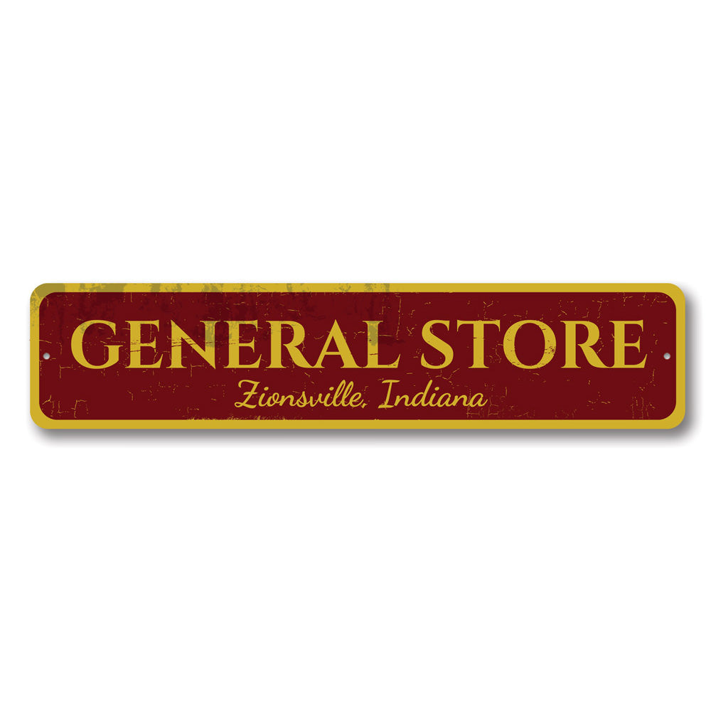 General Store Sign Aluminum Sign