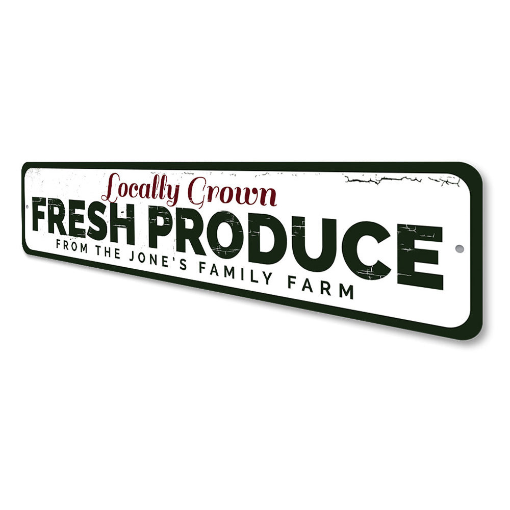 Locally Grown Fresh Produce Sign Aluminum Sign