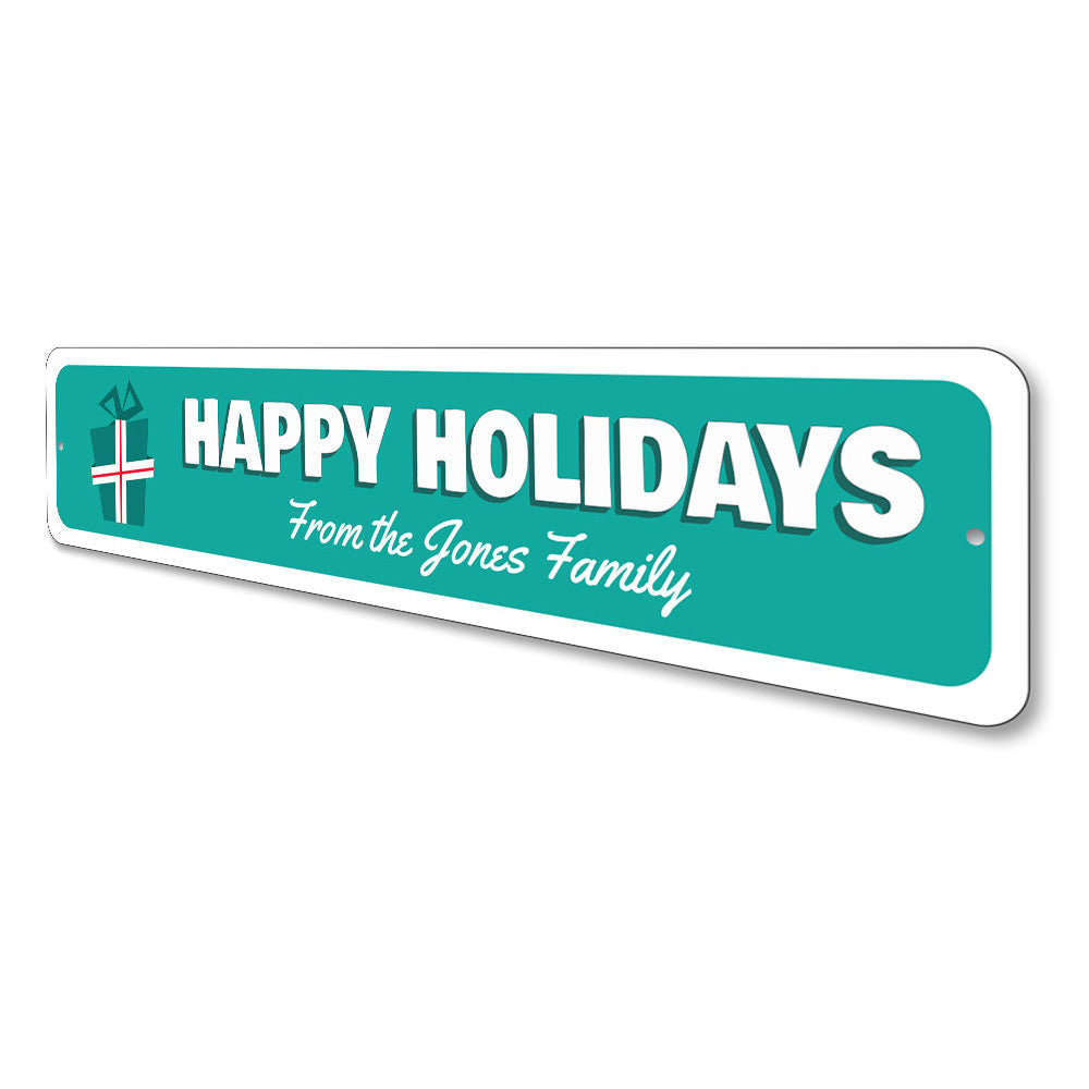 Happy Holidays Present Sign Aluminum Sign