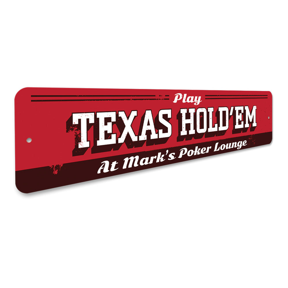 Texas Hold Em Sign Aluminum Sign