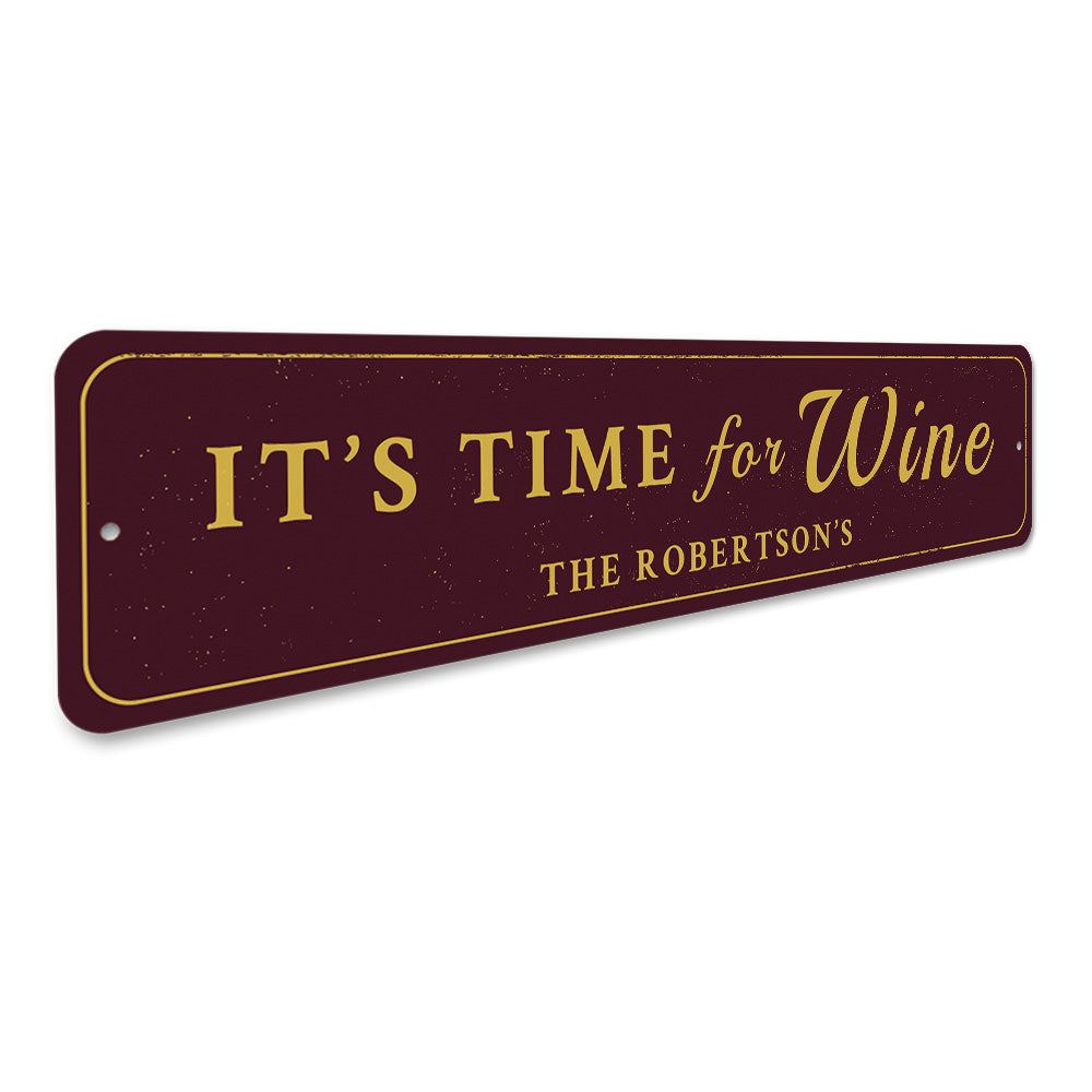 Time For Wine Sign Aluminum Sign