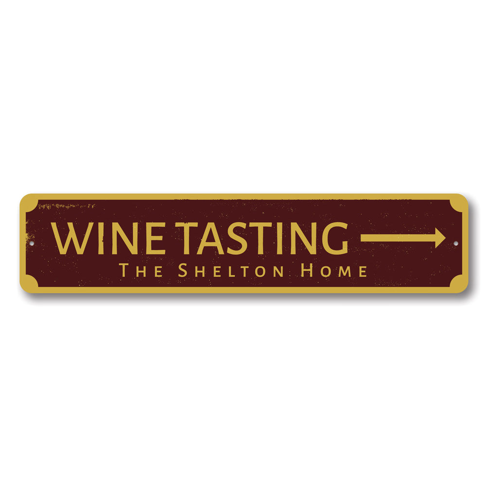 Wine Tasting Arrow Sign Aluminum Sign