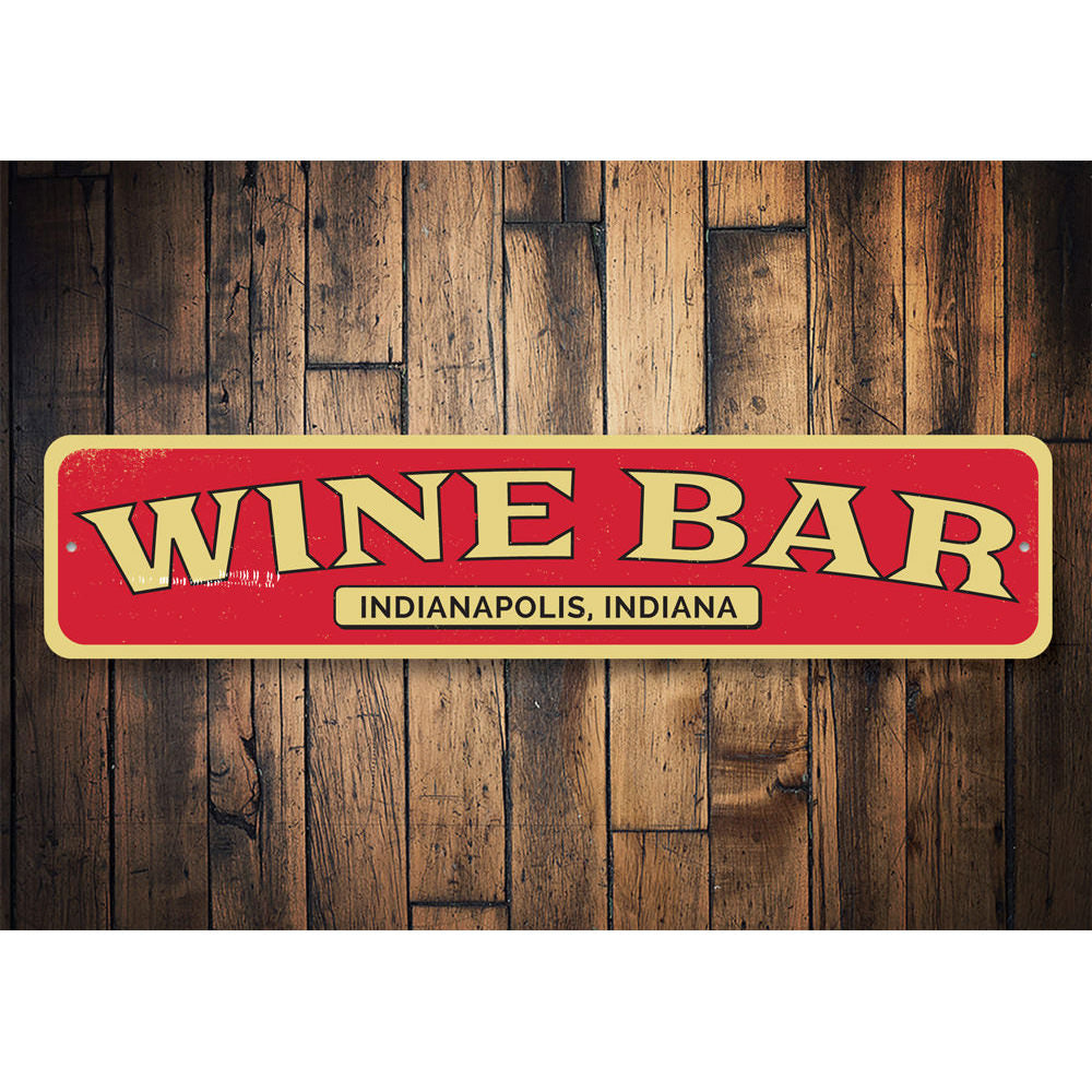 Wine Bar Location Sign Aluminum Sign