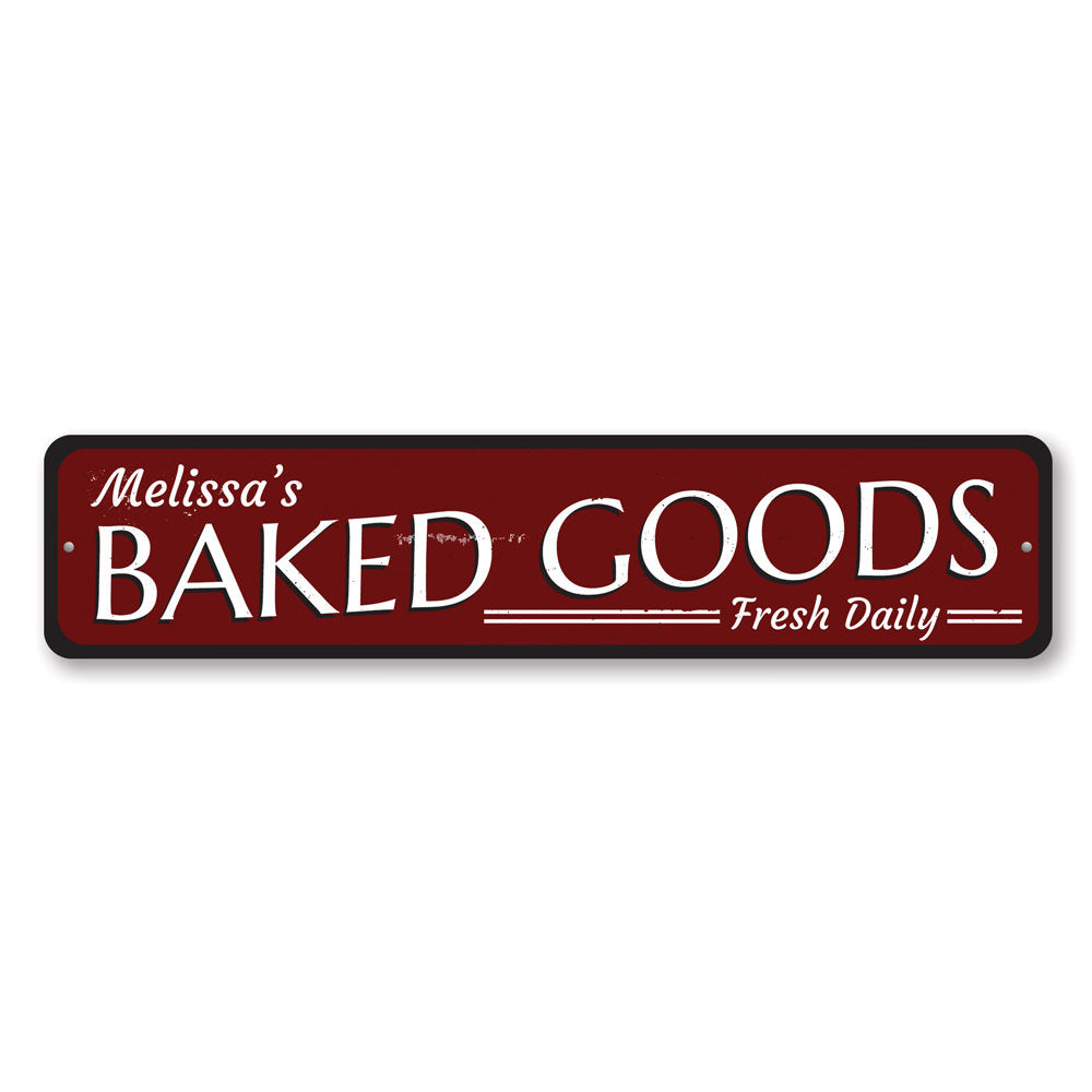 Baked Goods Sign Aluminum Sign