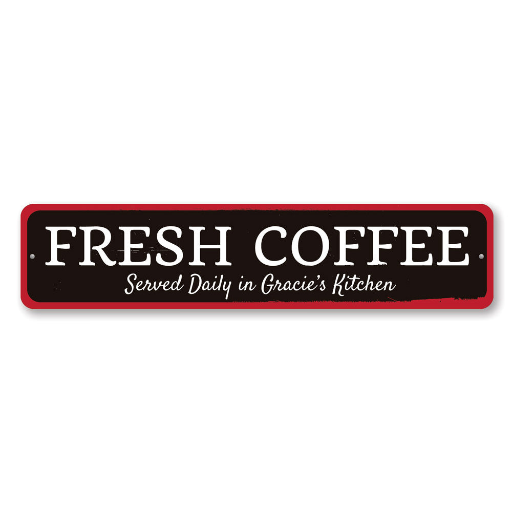 Fresh Coffee Sign Aluminum Sign