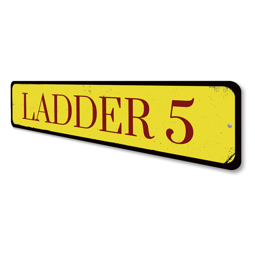 Ladder Number Sign Aluminum Sign