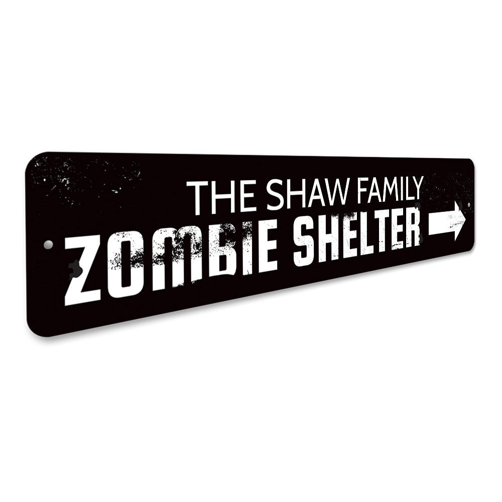 Zombie Shelter Sign Aluminum Sign