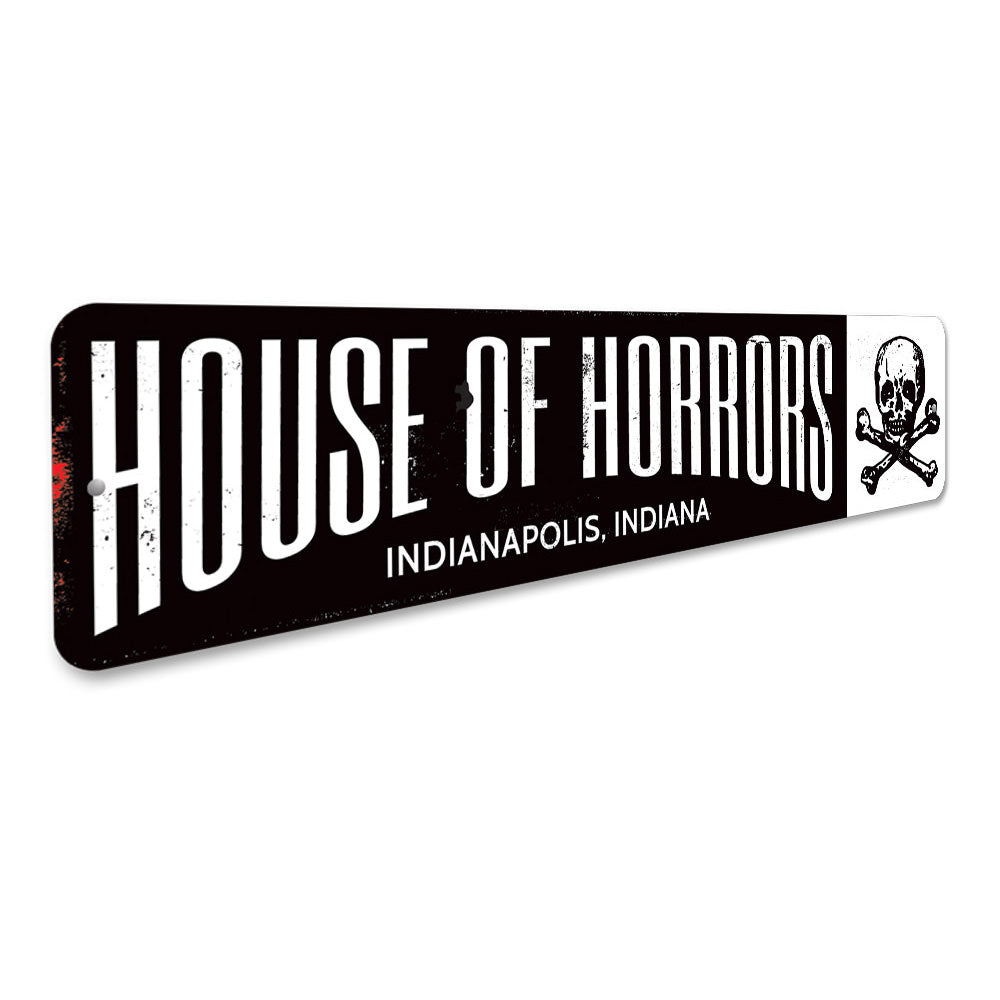 House of Horrors Sign Aluminum Sign