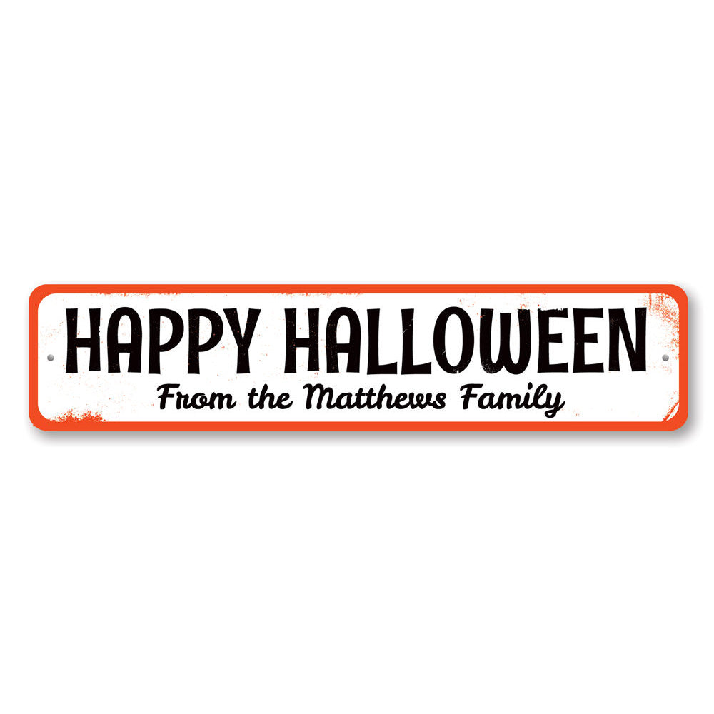 Family Halloween Sign Aluminum Sign