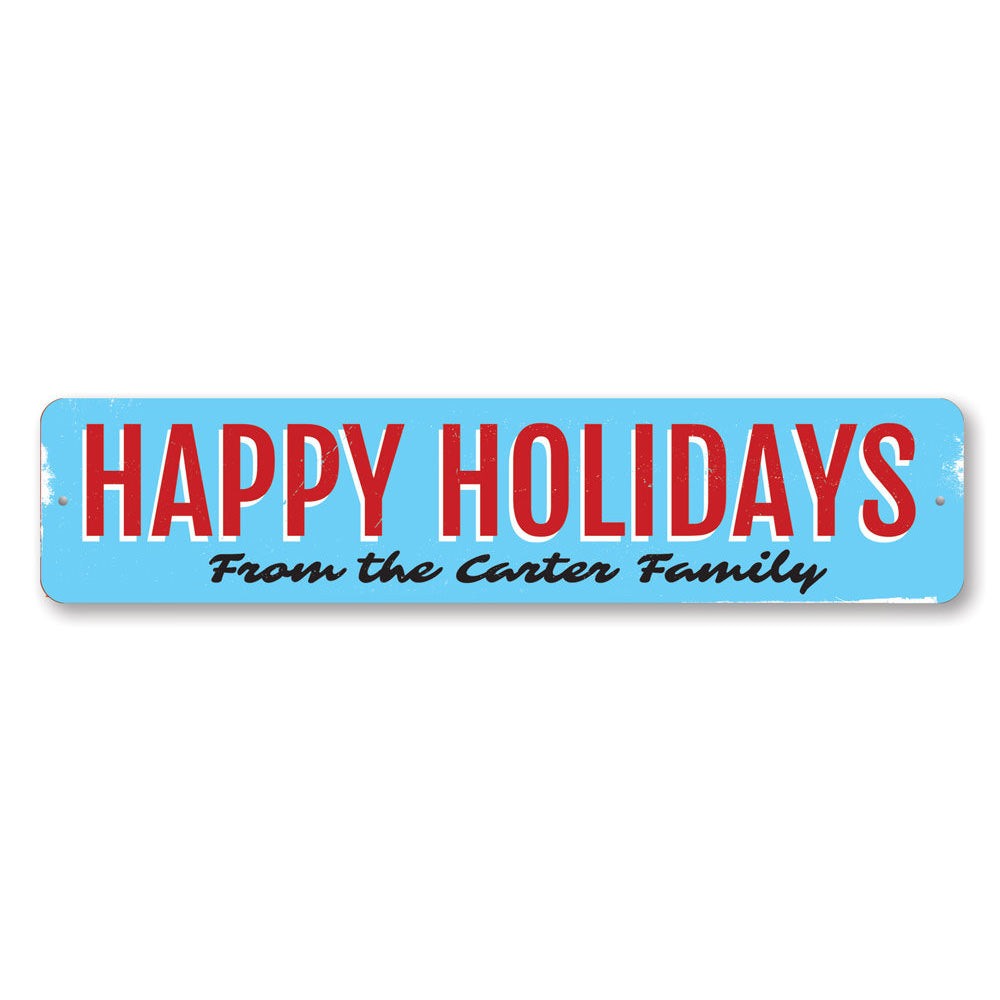 Vintage Happy Holidays Family Sign Aluminum Sign