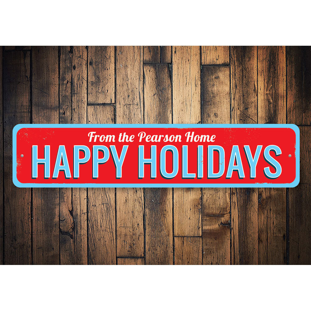 Happy Holidays Family Name Sign Aluminum Sign