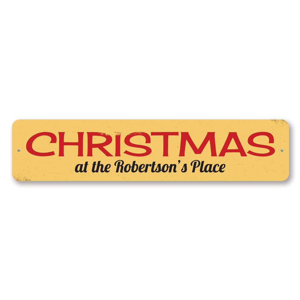 Christmas Place Sign Aluminum Sign