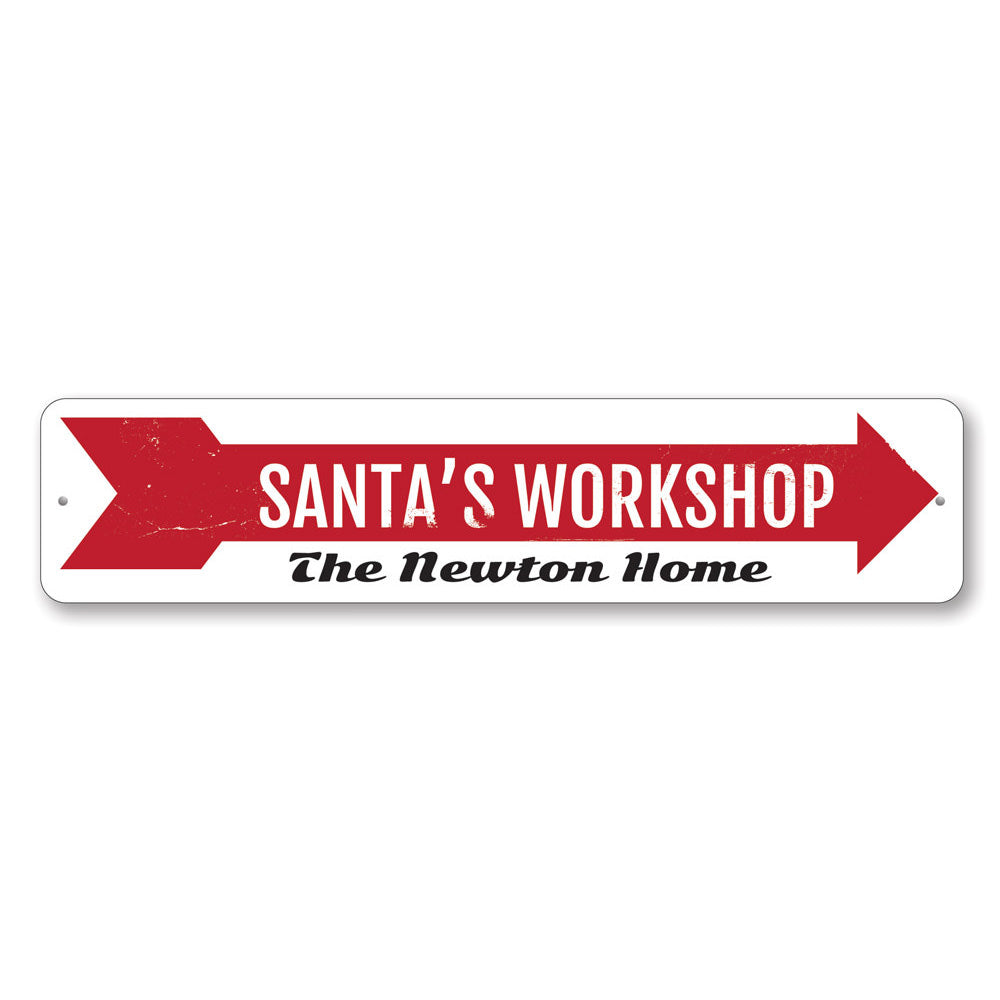 Santa's Workshop Sign Aluminum Sign