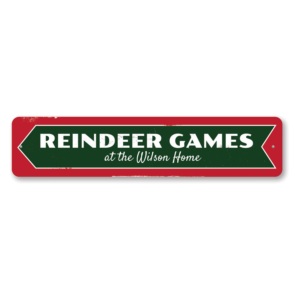 Reindeer Games Sign Aluminum Sign