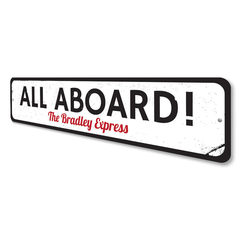 All Aboard Sign Aluminum Sign