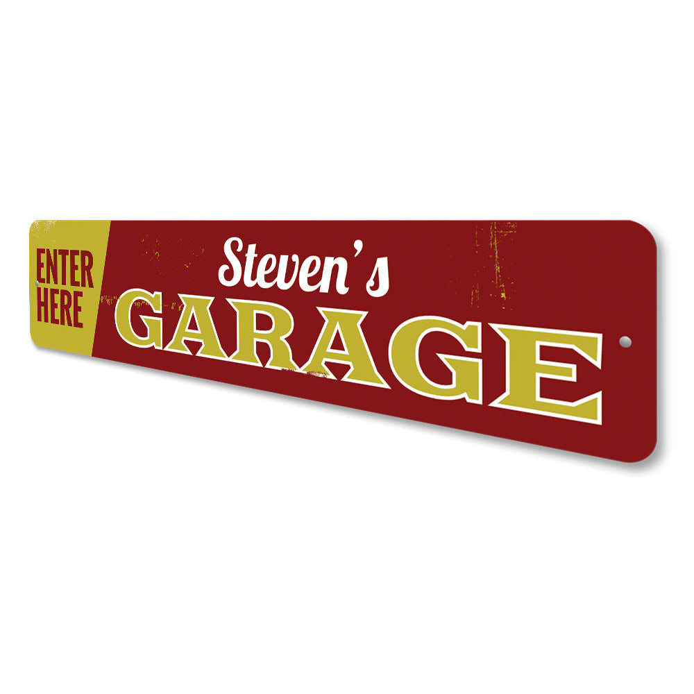 Garage Entrance Sign Aluminum Sign