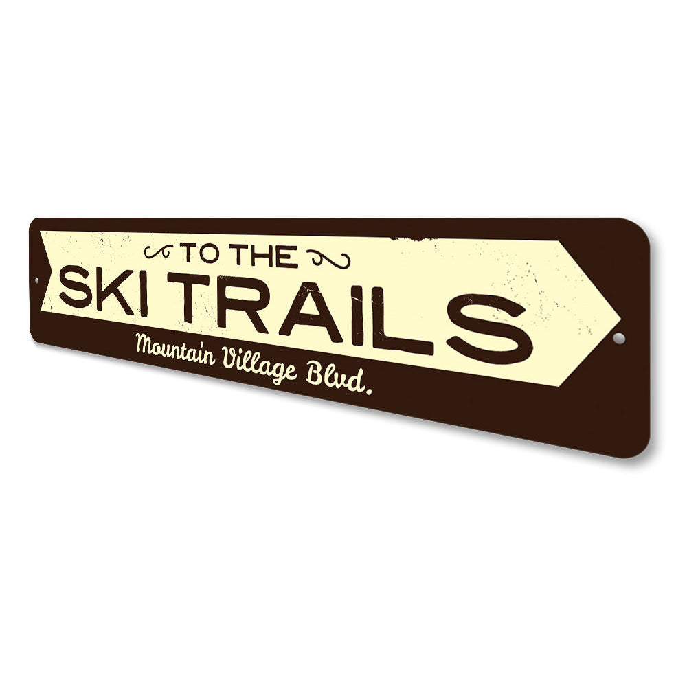 To the Ski Trails Arrow Sign Aluminum Sign