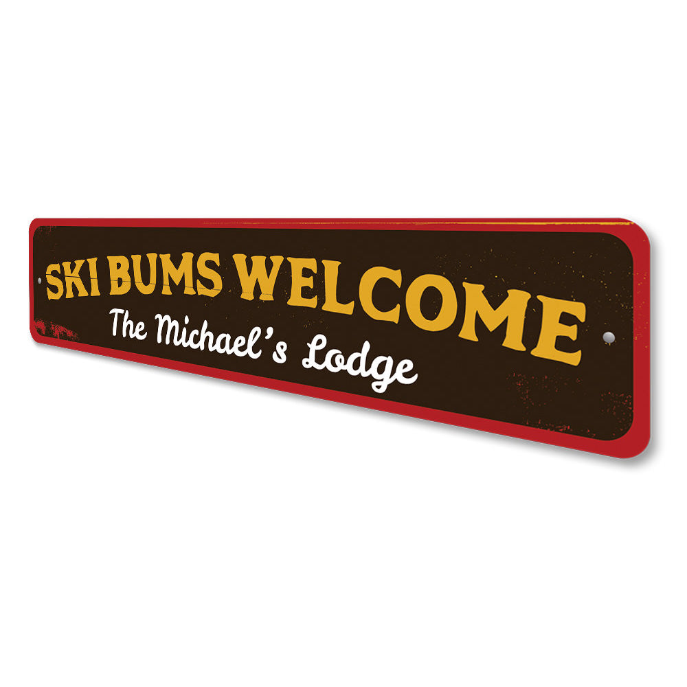 Ski Bums Welcome Sign Aluminum Sign