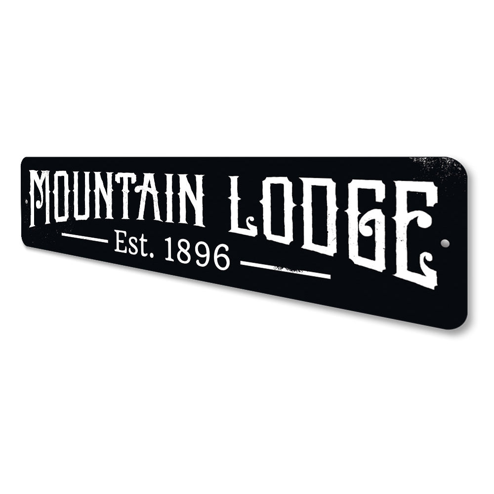 Mountain Lodge Established Date Sign Aluminum Sign