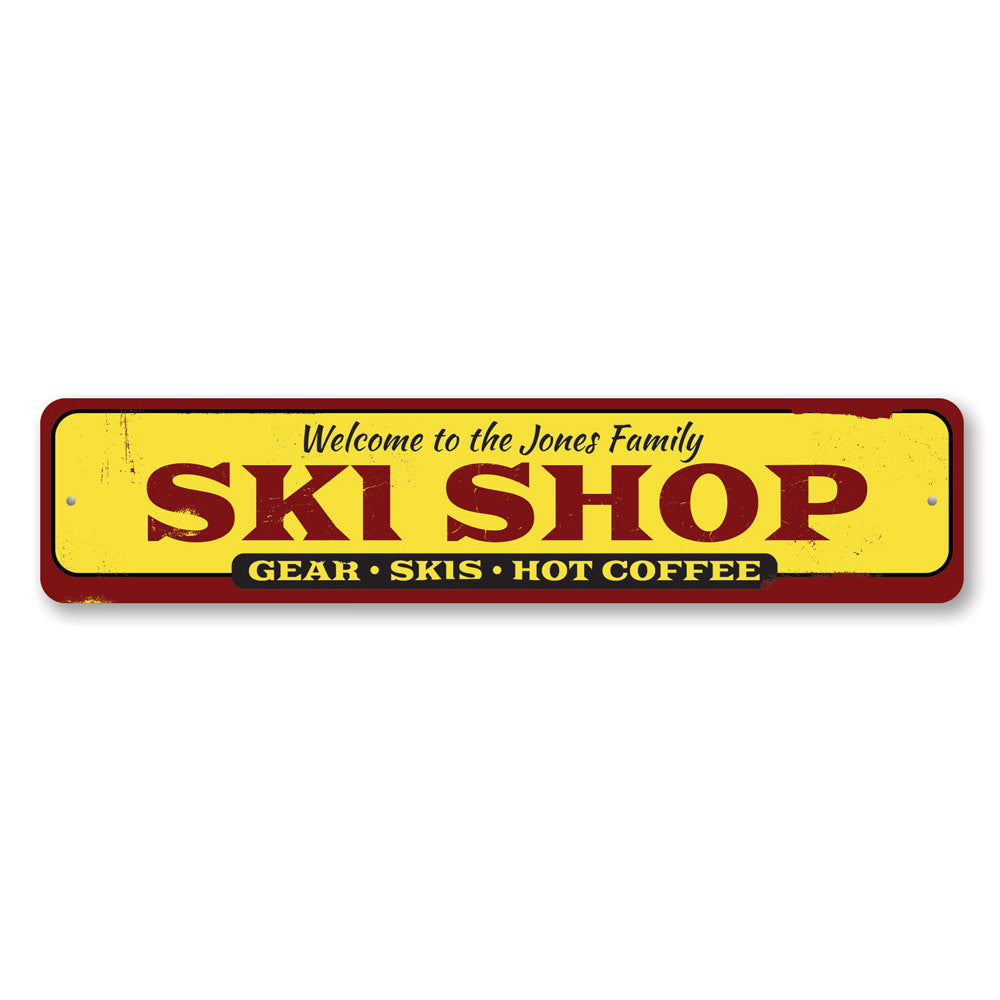 Family Ski Shop Sign Aluminum Sign