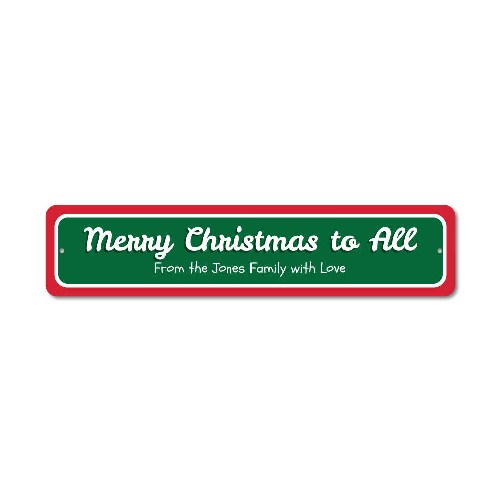 Merry Christmas to All Sign Aluminum Sign