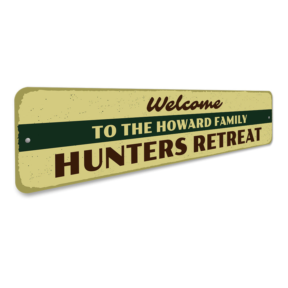 Welcome Hunters Retreat Sign Aluminum Sign