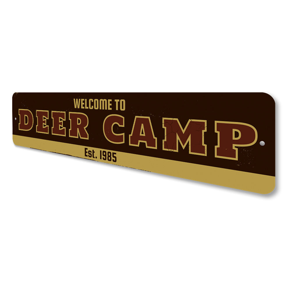 Welcome Deer Camp Sign Aluminum Sign