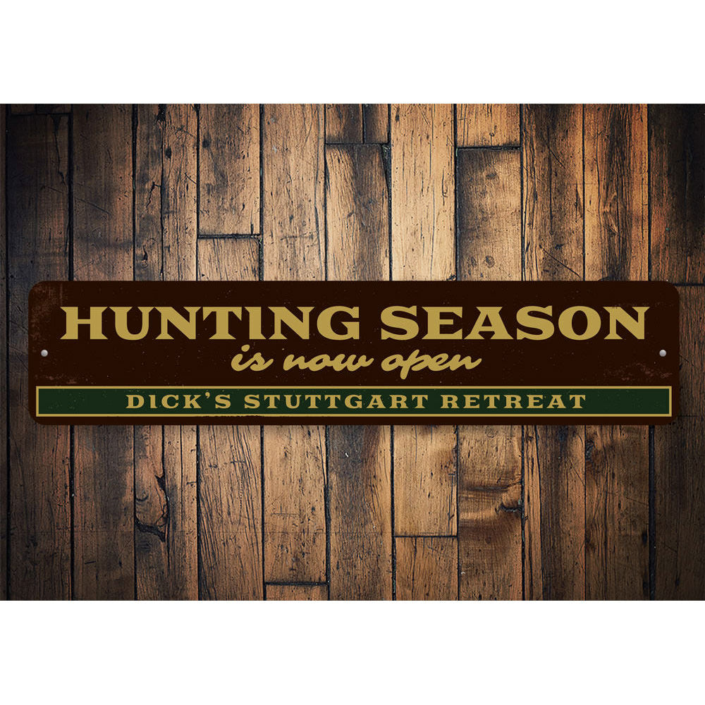 Hunting Season Open Sign Aluminum Sign