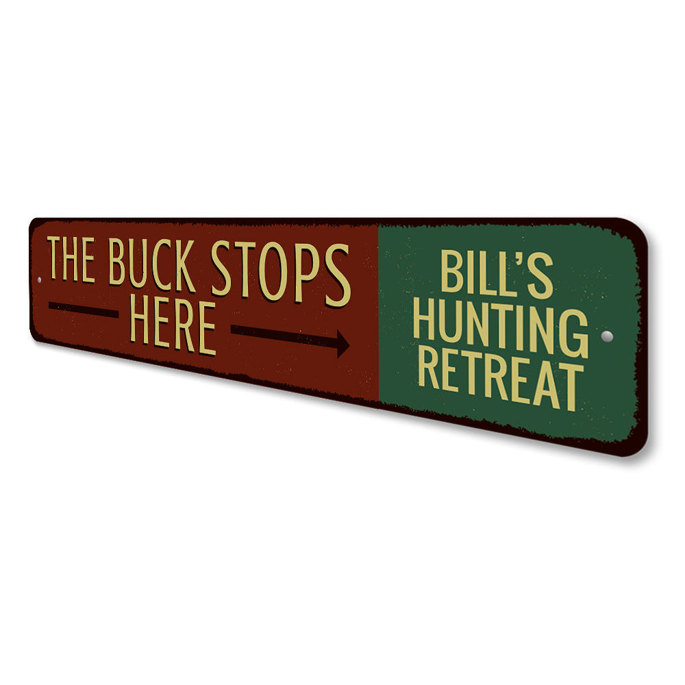 Buck Stops Here Sign Aluminum Sign