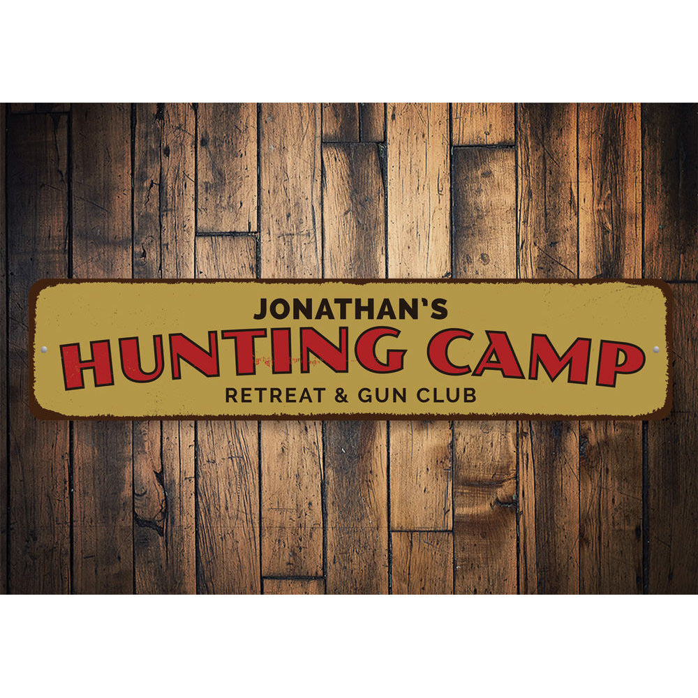 Hunting Camp Retreat Sign Aluminum Sign