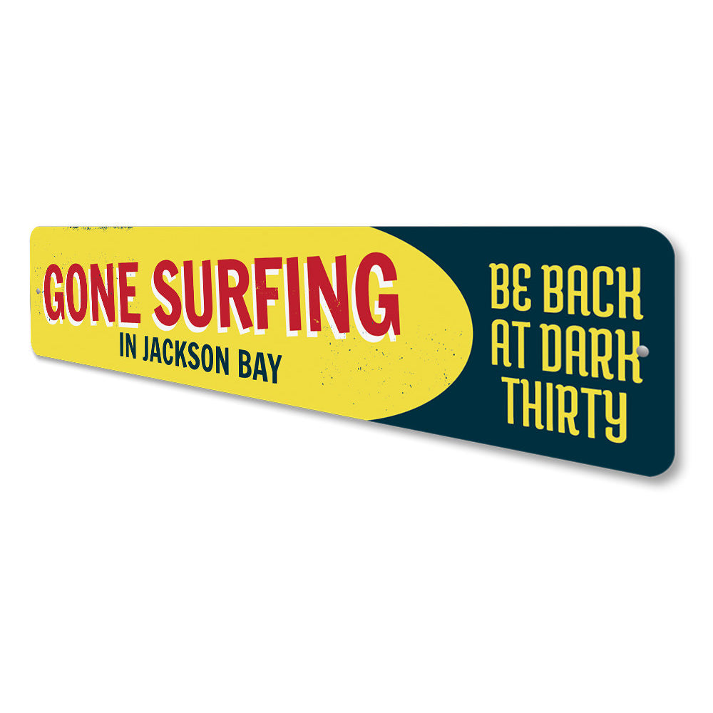 Gone Surfing Location Sign Aluminum Sign