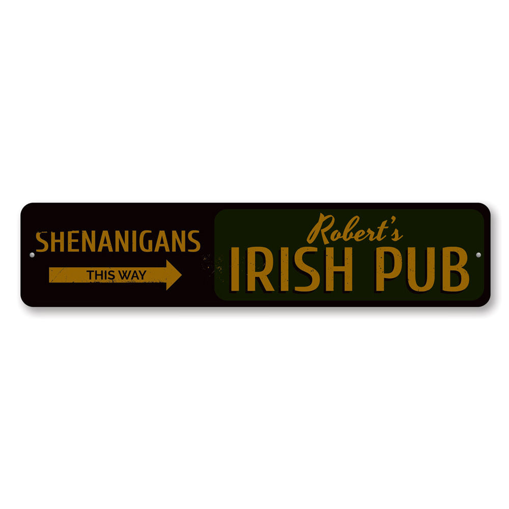 Shenanigans This Way Sign Aluminum Sign