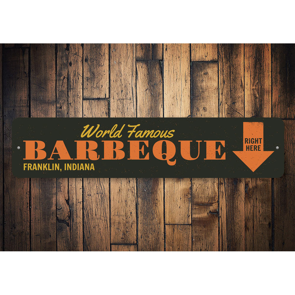 World Famous Barbecue Sign Aluminum Sign