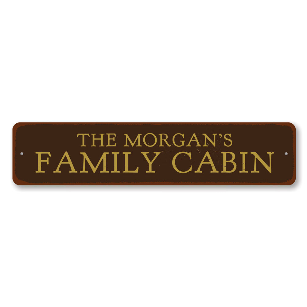 Family Name Cabin Sign Aluminum Sign