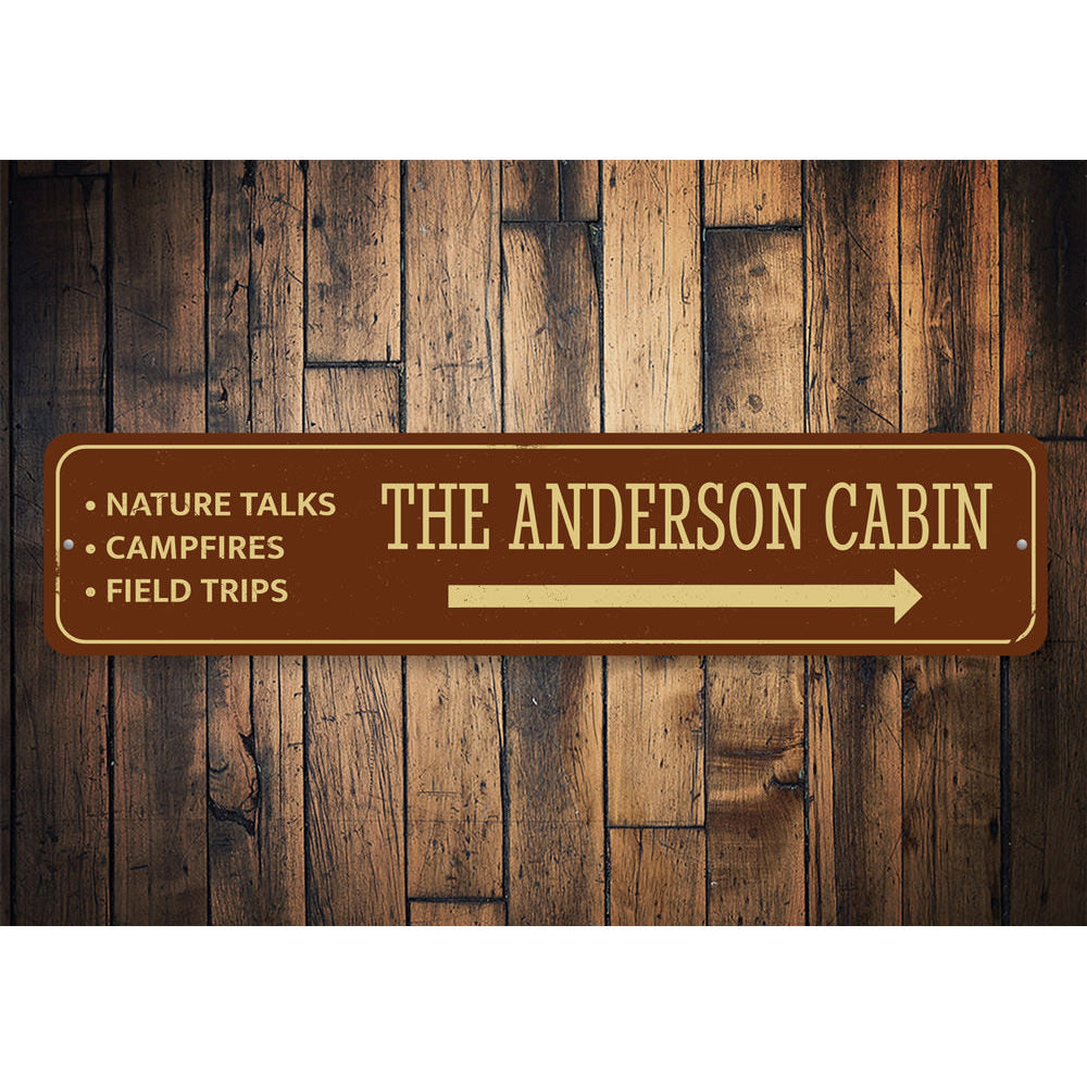 Family Cabin Sign Aluminum Sign