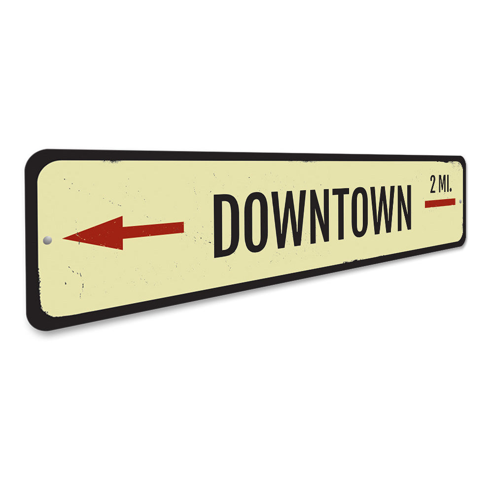 Downtown Mileage Sign Aluminum Sign