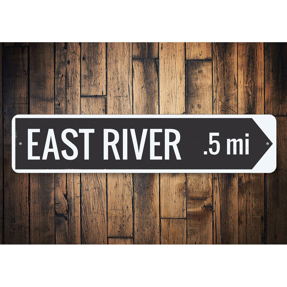 River Arrow Sign Aluminum Sign