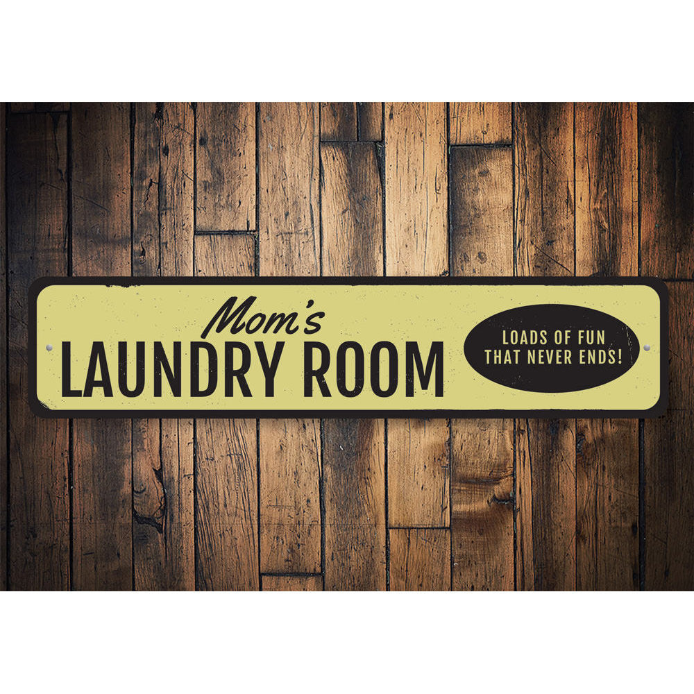 Moms Laundry Room Sign Aluminum Sign