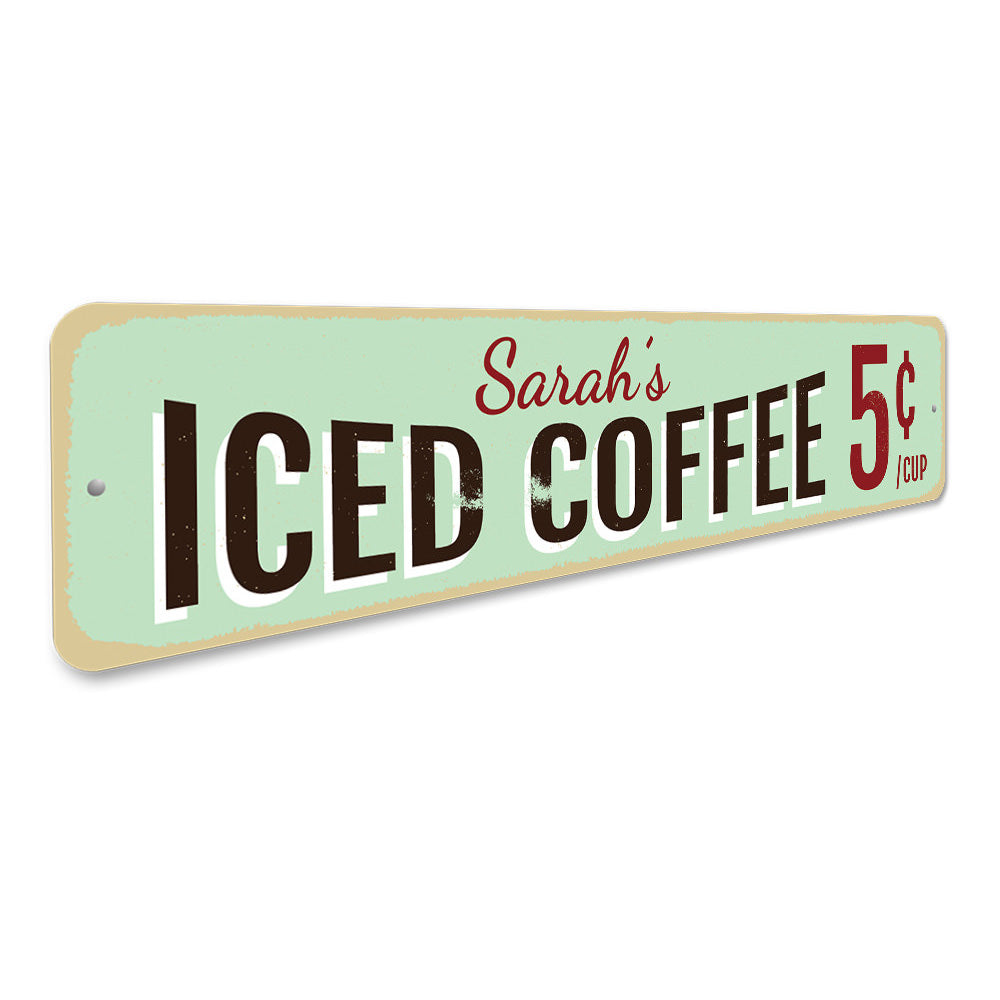 Iced Coffee Sign Aluminum Sign