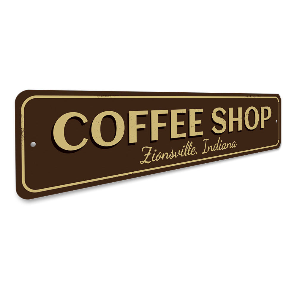 Coffee Shop City State Sign Aluminum Sign