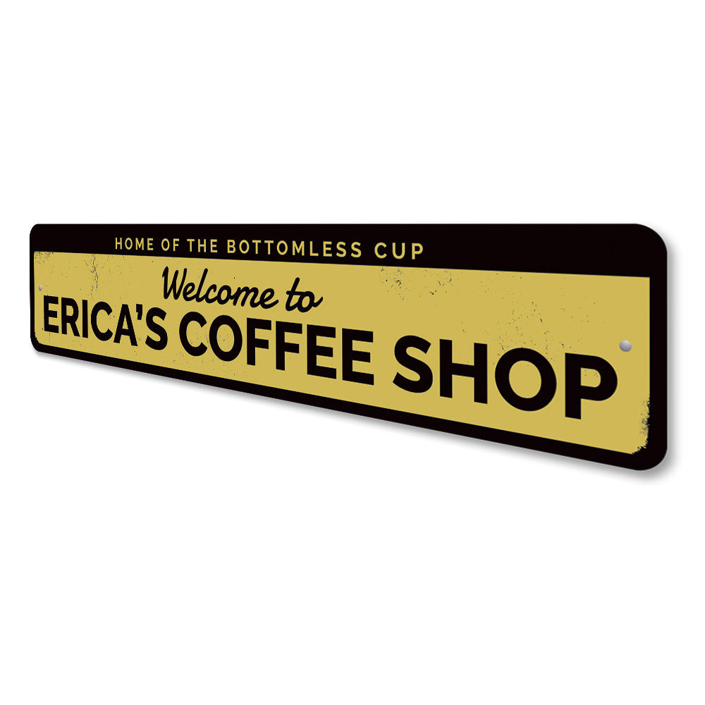 Coffee Shop Welcome Sign Aluminum Sign