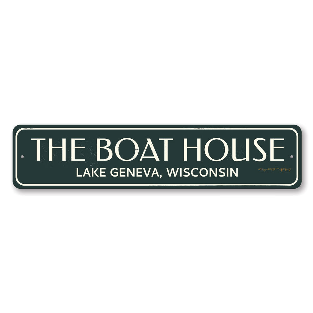 The Boat House Sign Aluminum Sign
