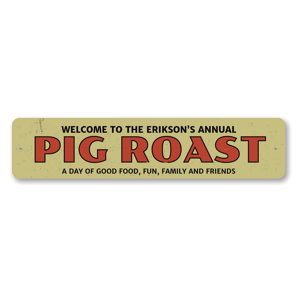 Annual Pig Roast Sign Aluminum Sign