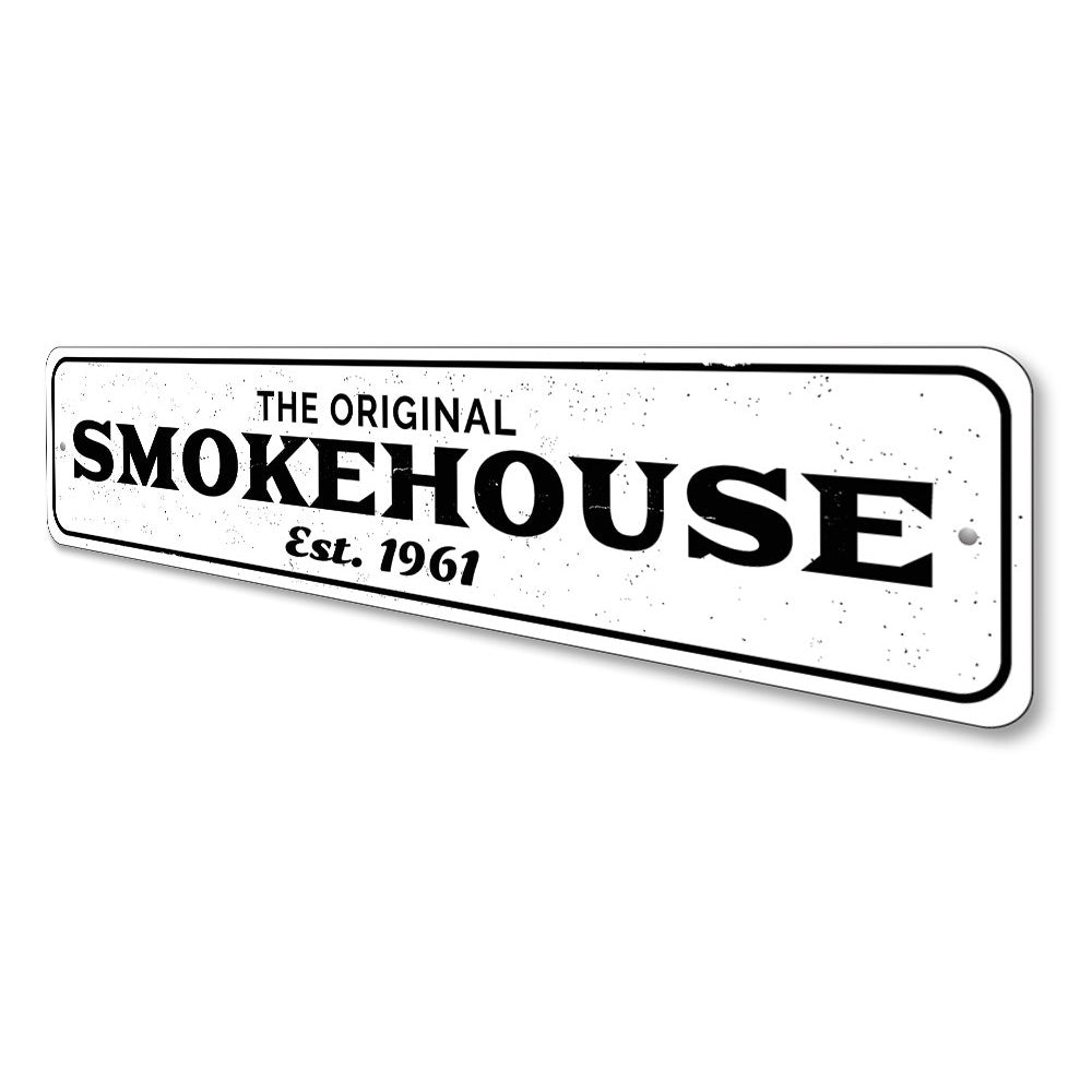 Original Smokehouse Sign Aluminum Sign
