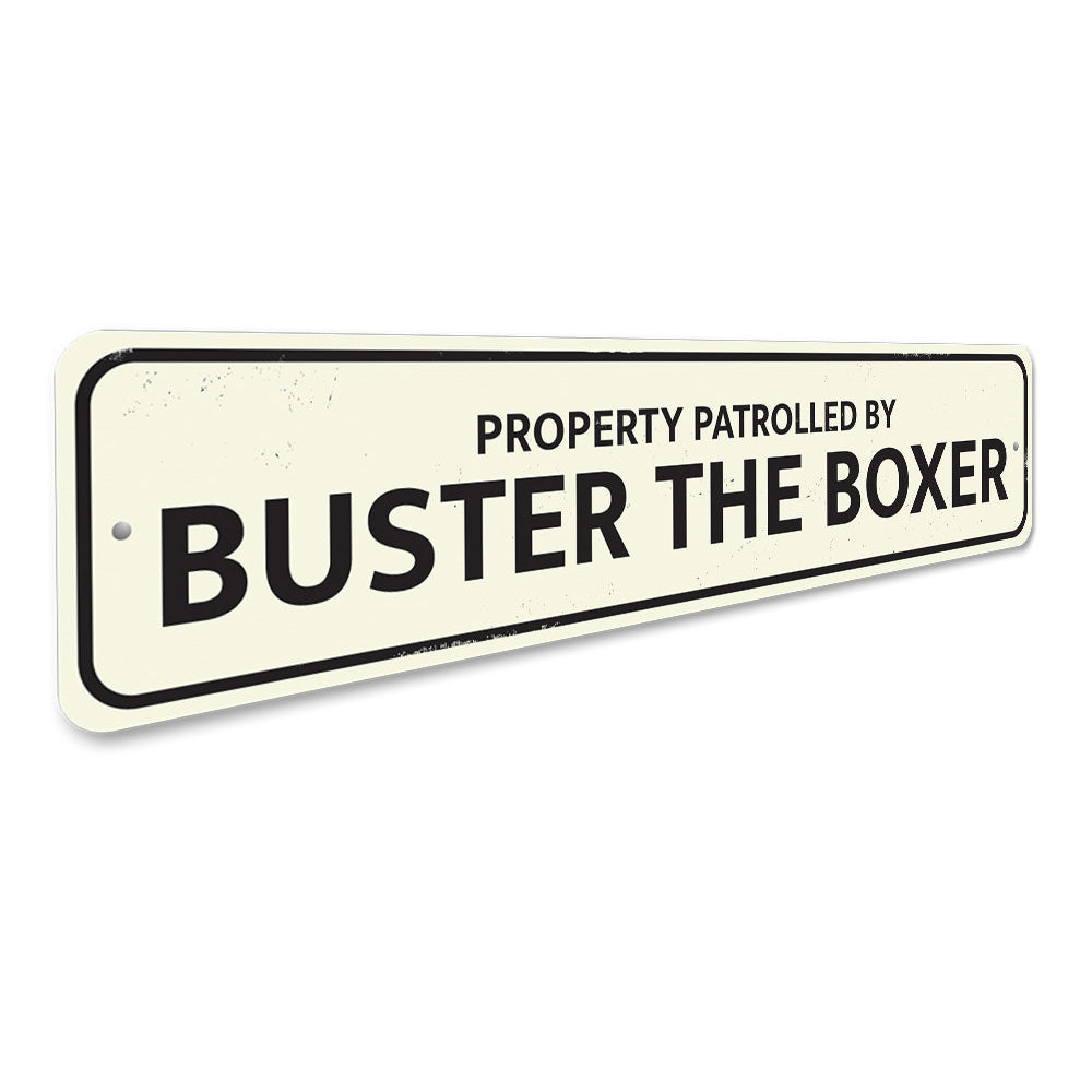 Property Patrolled by Pet Sign Aluminum Sign