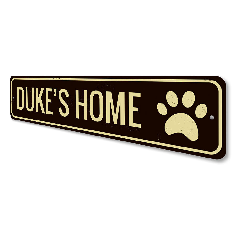 Pet's Home Sign Aluminum Sign