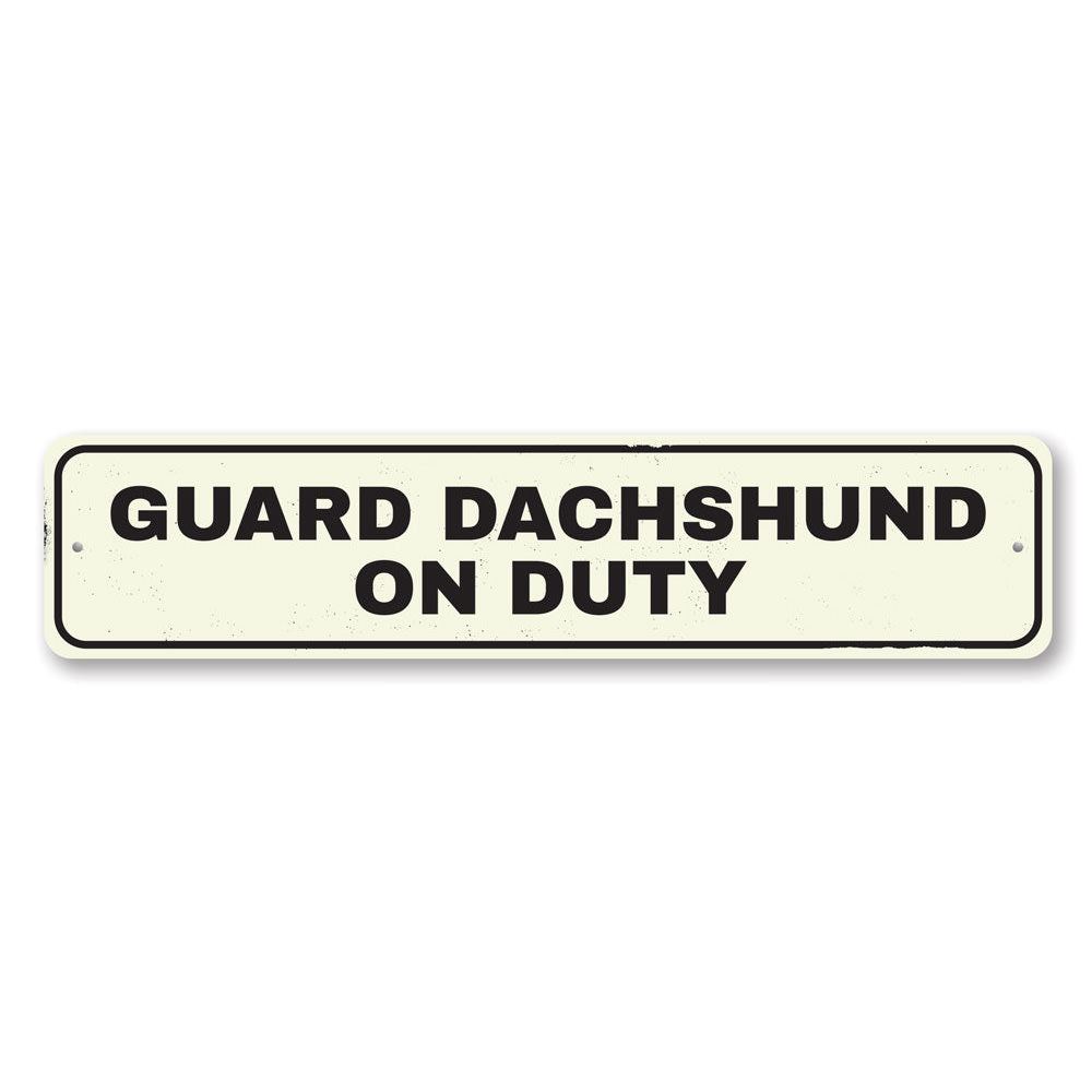 Guard Pet On Duty Sign Aluminum Sign