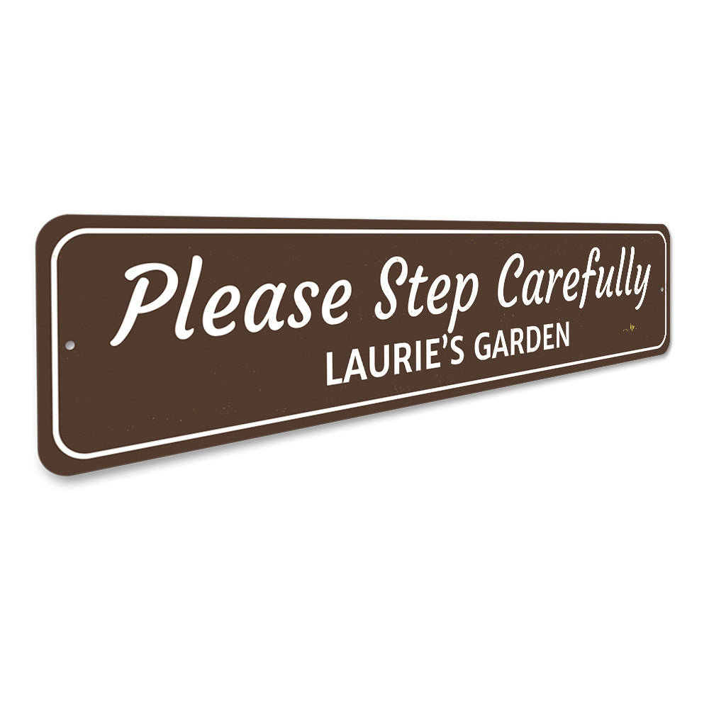 Garden Warning Sign Aluminum Sign
